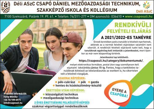 Déli ASzC Csapó Dániel Mezőgazdasági Technikum, Szakképző Iskola és Kollégium – Rendkívüli felvételi eljárás 2021-2022 tanévre